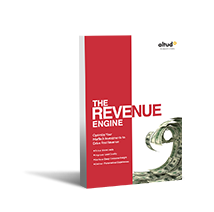 Building and Implementing a Revenue Engine Model - ebook